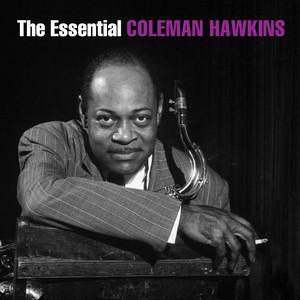 The Essential Coleman Hawkins album