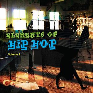 Elements of Hip Hop, Vol. 3
