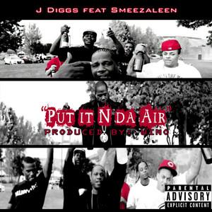 Put It n da Air (feat. Smeezaleen)