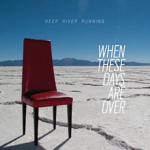 Deep River Running