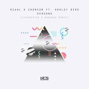 Seasons (Futuristik & Whogaux Remix)