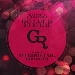 Just A Little Bit of Love - Original Mix by Roy Davis Jr., Terry Dexter
