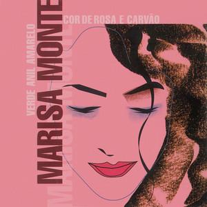 Verde Anil Amarelo Cor De Rosa E Carvão - Marisa Monte