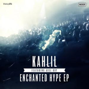 Enchanted Hype