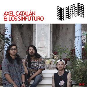 Sinfuturo - Axel Catalán