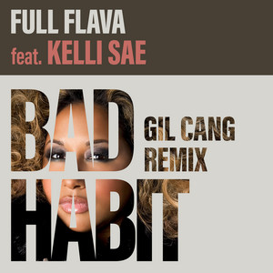Bad Habit (Gil Cang Remix)