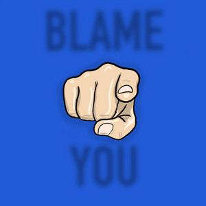 Blame You