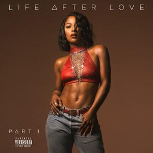 Life After Love, Pt. 1