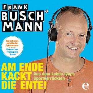 Am Ende kackt die Ente Audiobook