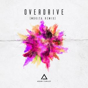Overdrive (Mokita Remix)