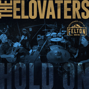 Hold On (Recorded Live at Felton Music Hall)