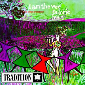 I Am the Wee Falorie Man: Folk Songs of Ireland album