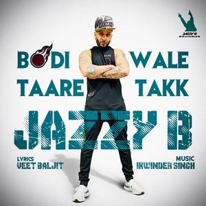 Bodi Wale Taare Takk