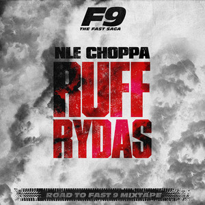 Ruff Rydas (From Road To Fast 9 Mixtape)