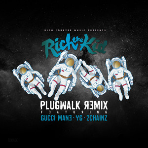 Plug Walk (feat. Gucci Mane, YG, 2Chainz) [Remix]
