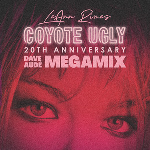 Coyote Ugly (Dave Audé MegaMix)