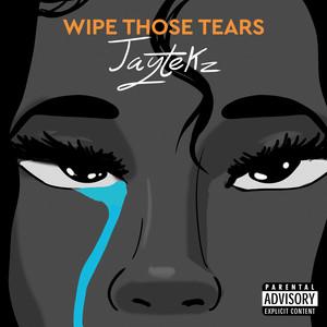 Wipe Those Tears