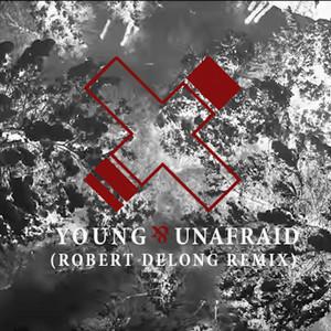 Young & Unafraid (Robert DeLong Remix)