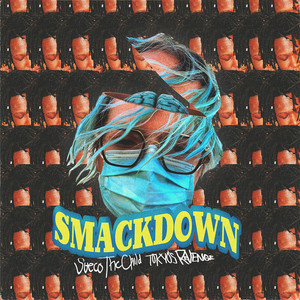 Smackdown (feat. TOKYO'S REVENGE)