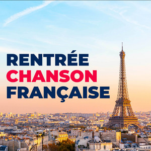 Rentree Chanson Francaise - Renaud
