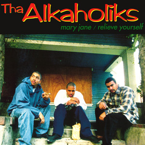 Tha Alkaholiks – Relieve Yourself (Acapella)