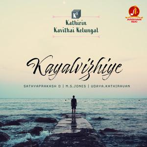 Kayalvizhiye (From