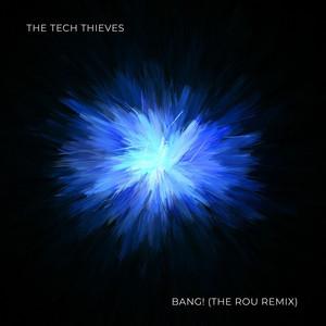 Bang! (The ROU Remix)