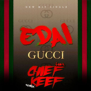 Gucci (Remix) (feat. Chief Keef) - Single