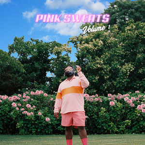 Volume 1 - Pink Sweat$