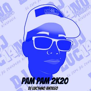 Pam Pam 2K20 (Remix)