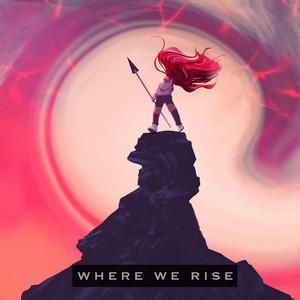 Where We Rise