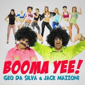 Geo Da Silva & Jack Mazzoni – Booma Yee (Studio Acapella)