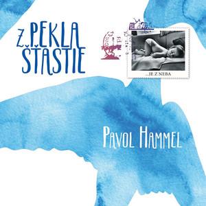 Pavol Hammel - Z pekla šťastie