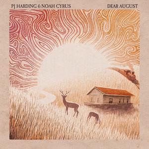 Dear August by PJ Harding, Noah Cyrus