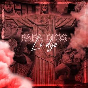 Papa Dios Lo Dijo