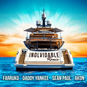 Inolvidable - Remix by Farruko, Daddy Yankee, Akon, Sean Paul