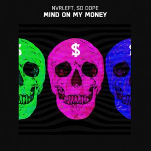 Mind On My Money