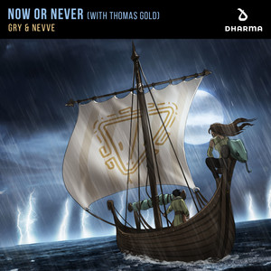 Now Or Never (with Thomas Gold)