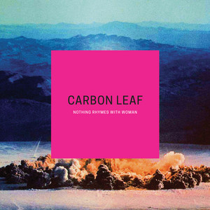 Lake of Silver Bells by Carbon Leaf