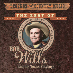 Legends of Country Music: Bob Wills and His Texas Playboys album