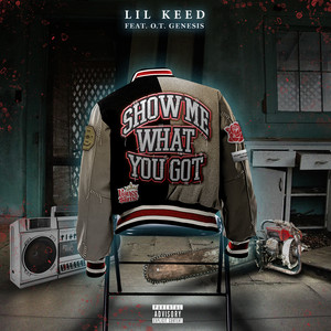 Show Me What You Got (feat. O.T. Genasis)
