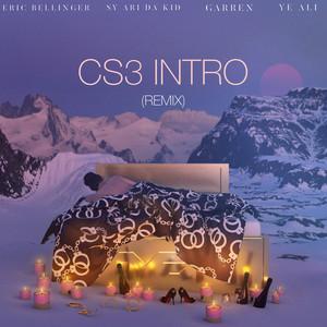 CS3 Intro feat. Sy Ari the Kid, Garren, & Ye Ali