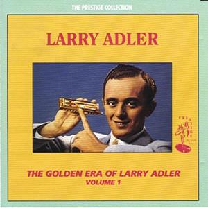 The Golden Era of Larry Adler album