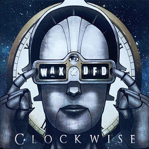 Wax & DFD Are Clockwise