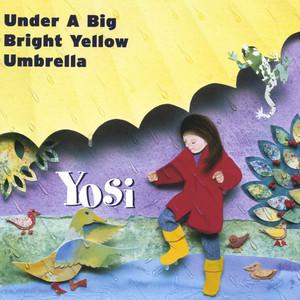 Under A Big Bright Yellow Umbrella