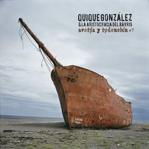 Averia y redencion #7 - Quique González