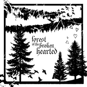 Forest of the Broken Hearted