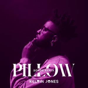 Pillow (Sondr Remix)