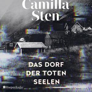 Das Dorf der toten Seelen (Ungekürzt) Audiobook