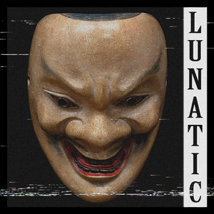 Lunatic by KSLV Noh